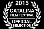 DREAM_BENDERS_PRODUCTIONS_CATALINA FILM FESTIVAL-OFFICIAL SELECTION