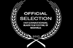 DREAM_BENDERS_PRODUCTIONS_INTERNATIONAL BLACK FILM FESTIVAL-OFFICIAL SELECTION